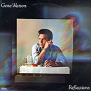 Gene Watson: 'Reflections' (Capitol Records, 1979)