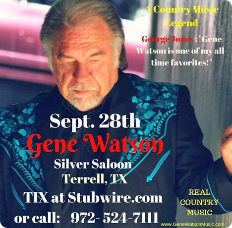 Gene Watson at Silver Saloon, 1708 Highway 34 South, Terrell, TX 75160 on Friday 28 September 2018