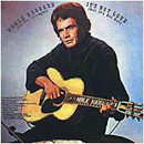 Merle Haggard: 'It's Not Love (But It's Not Bad)' (Capitol Records, 1972)