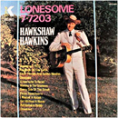Hawkshaw Hawkins: 'Lonesome 7-7203' (King Records, 1969)