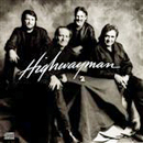 The Highwaymen (Willie Nelson, Johnny Cash, Waylon Jennings & Kris Kristofferson): 'Highwayman 2' (Columbia Records, 1990)