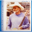 Hobo Jim: 'The Wilderness Way' (Hobo Jim Music, 1996)