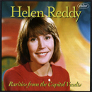 Helen Reddy: 'Rarities From The Capitol Vaults' (EMI Music Special Markets, 2009)