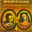 Hank Williams Junior & Lois Johnson: 'Send Me Some Lovin' (MGM Records, 1972)