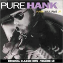 Hank Williams Junior: 'Pure Hank' (Warner Bros. Records / Curb Records, 1991)