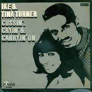 Ike & Tina Turner: 'Cussin', Cryin' & Carryin' On' (Pompeii Records, 1969)