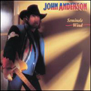 John Anderson: 'Seminole Wind' (BNA Records, 1992)