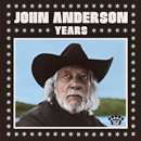 John Anderson: 'Years' (Easy Eye Sound, 2020)