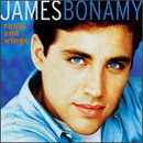 James Bonamy: 'Roots & Wings' (Epic Records, 1997)