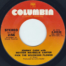Johnny Cash & Mother Maybelle Carter: 'Pick The Wildwood Flower' (written by Joe Allen) (Columbia Records, 1973)