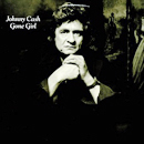 Johnny Cash: 'Gone Girl' (Columbia Records, 1978)