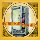 Jonathan Edwards: 'My Love Will Keep' (Appleseed Recordings, 2011)