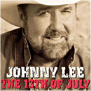 Johnny Lee: 'The 13th of July' (Transonic Records, 2003)