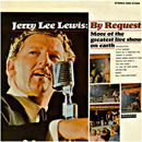 Jerry Lee Lewis: 'By Request: More of The Greatest Live Show On Earth' (Smash Records, 1966)