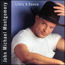 John Michael Montgomery: 'Life's a Dance' (Atlantic Records, 1992)