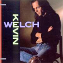 Kevin Welch: 'Kevin Welch' (Reprise Records, 1990)