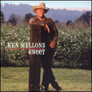 Ken Mellons: 'Sweet' (Home Records, 2004)