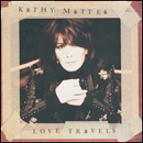 Kathy Mattea: 'Love Travels' (Mercury Records, 1997)
