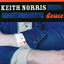Keith Norris: 'Deuce' (Tektonic Records, 2003)