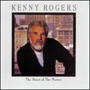Kenny Rogers: 'The Heart of The Matter' (Liberty Records, 1985)