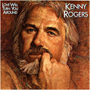 Kenny Rogers: 'Love Will Turn You Around' (Liberty Records, 1982)