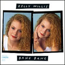 Kelly Willis: 'Bang Bang' (MCA Records, 1991)