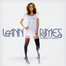 LeAnn Rimes: 'Whatever We Wanna' (Asylum-Curb Records / London Records, 2006)