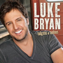Luke Bryan: 'Tailgates & Tanlines' (Capitol Records, 2011)