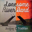 Lonesome River Band: 'Bridging The Tradition' (Mountain Home Music Company, 2016)