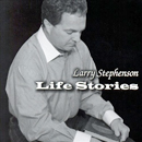 Larry Stephenson: 'Life Stories' (Pinecastle Records, 2006)