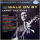 Leroy Van Dyke: 'Walk On By' (Mercury Records, 1962)