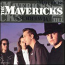 The Mavericks: 'From Hell To Paradise' (MCA Records, 1992)