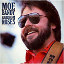 Moe Bandy: 'Barroom Roses' (Columbia Records, 1985)