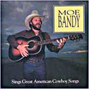 Moe Bandy: 'Moe Bandy Sings Great American Cowboy Songs' (Warwick Records, 1981)