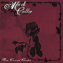 Mark Collie: 'Rose Covered Garden' (Highway 24 Records, 2006)