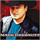 Mark Chesnutt: 'Mark Chesnutt' (Columbia Records, 2002)