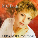 M.C. (Mary Cristina) Potts: 'Straight To You' (Critique Records, 1996)