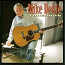 Mike Dekle: 'Tunesmith' (Mike Dekle Music, 2006)