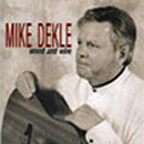 Mike Dekle: 'Wood & Wire' (Mike Dekle Music, 1982)
