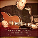 Merle Haggard: 'The Peer Sessions' (Audium Records, 2002)