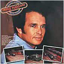 Merle Haggard: 'My Love Affair With Trains' (Capitol Records, 1976)
