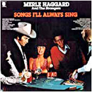 Merle Haggard: 'Songs I'll Always Sing' (Capitol Records, 1977)