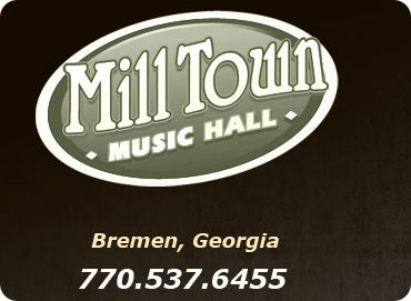The Mill Music Hall, 1031 Alabama Avenue, P.O. Box 426, Bremen, GA 30110
