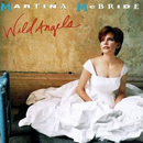 Martina McBride: 'Wild Angels' (RCA Records, 1995)