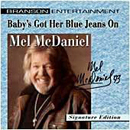 Mel McDaniel: 'Baby's Got Her Blue Jeans On' (Branson Entertainment, 1993)