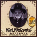 Mel McDaniel & Oklahoma Wind: 'Reloaded: Tried, True & New' (Aspirion Records, 2006)