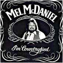 Mel McDaniel: 'I'm Countryfied' (Capitol Records, 1980)