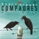 Marty Stuart: 'Compadres - An Anthology Of Duets' (Superlatone Records / Universal South Records, 2007)