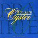 Prairie Oyster: 'Only One Moon' (Canada: Arista Records, 1994 / United States: Zoo Entertainment, 1995)