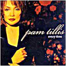 Pam Tillis: 'Every Time' (Arista Records, 1998)